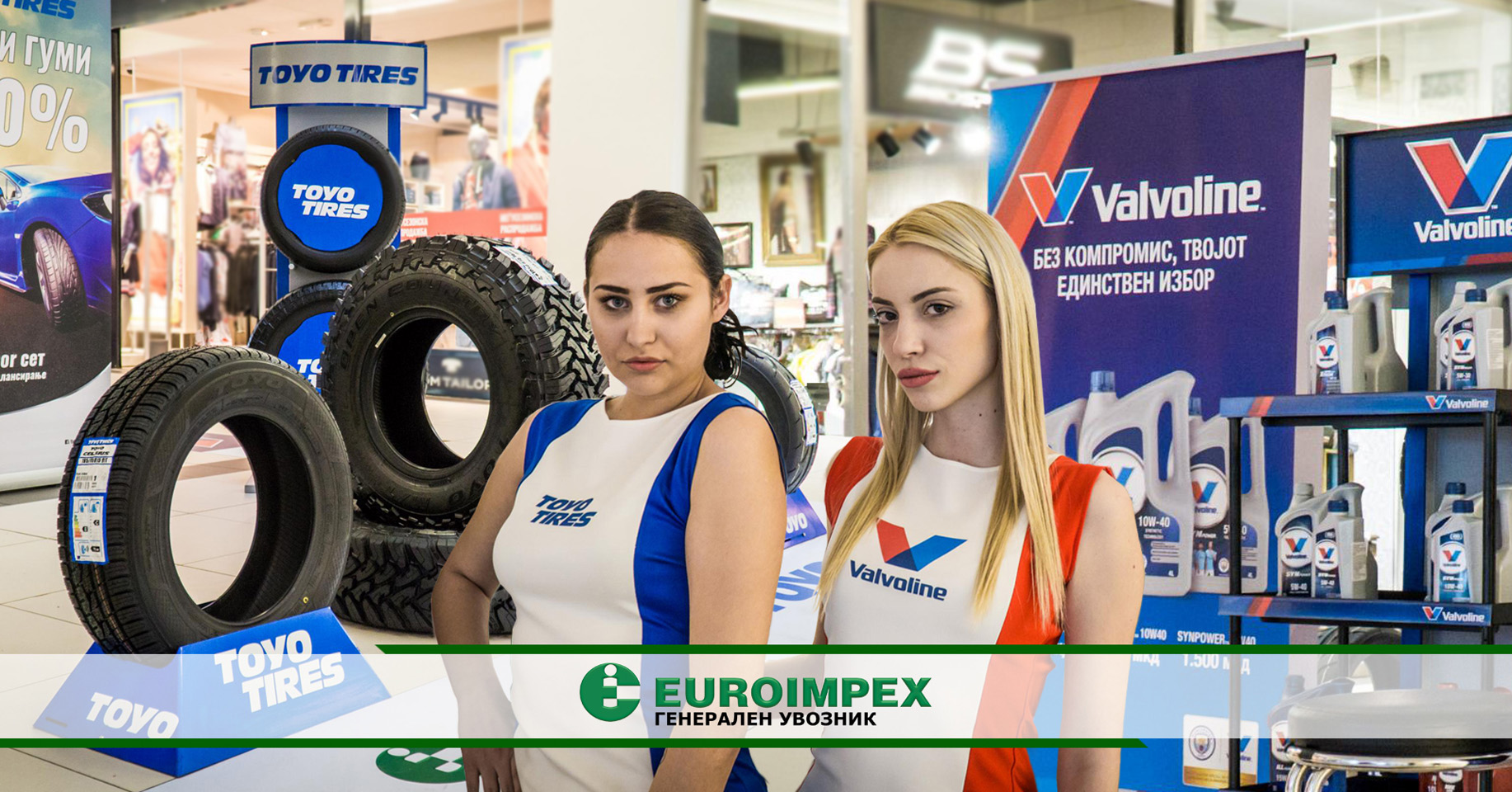 Euroimpex with the latest offers of the brands Valvoline and Toyo Tires at City Mall